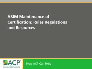 ABIM Maintenance of Certification: Rules Regulations and Resources