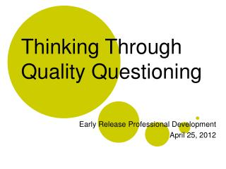 Thinking Through Quality Questioning