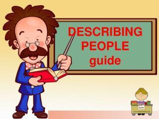 DESCRIBING  PEOPLE guide