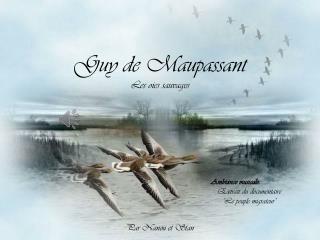 Guy de Maupassant Les oies sauvages