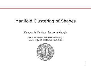 Manifold Clustering of Shapes