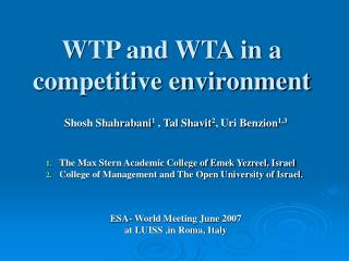 WTP and WTA in a competitive environment
