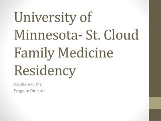 University of Minnesota- St. Cloud Family Medicine Residency