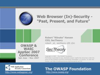 "Web Browser (In)-Security - ""Past, Present, and Future"""