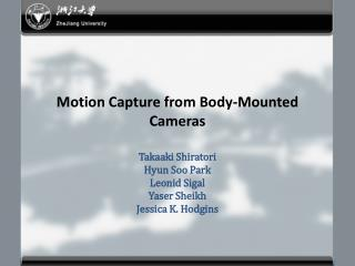 Motion Capture from Body-Mounted Cameras