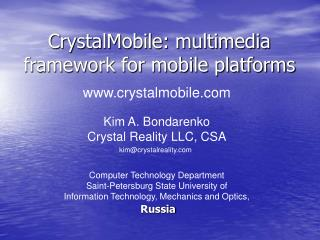 CrystalMobile: multimedia framework for mobile platforms