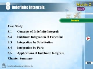 8.1 	Concepts of Indefinite Integrals