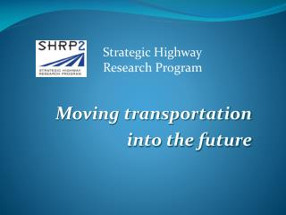 Moving transportation  into the future