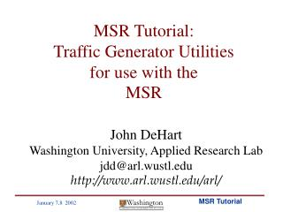 MSR Tutorial: Traffic Generator Utilities for use with the MSR
