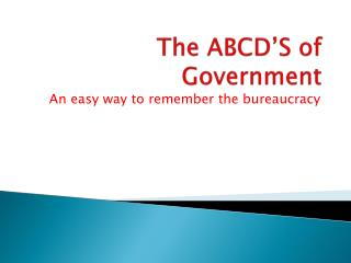 The ABCD'S of Government