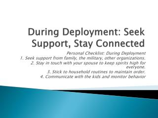 During Deployment: Seek Support, Stay Connected