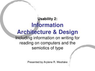 Usability 2: Information  Architecture & Design
