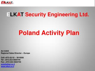 E LK A T  Security Engineering Ltd. Poland Activity Plan