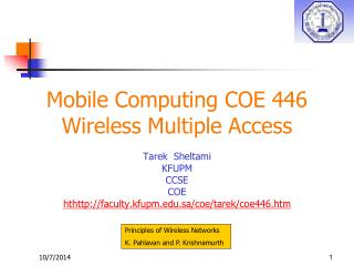 Mobile Computing COE 446 Wireless Multiple Access