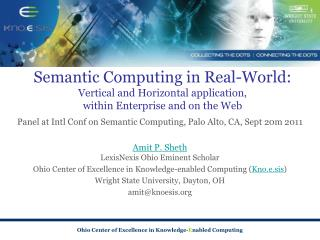 Panel at Intl Conf on Semantic Computing, Palo Alto, CA, Sept  20m 2011