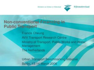 Non-conventional Financing in Public Transport