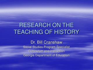 RESEARCH ON THE TEACHING OF HISTORY