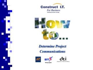 Determine Project  Communications