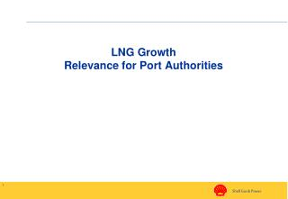 LNG Growth Relevance for Port Authorities