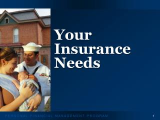 Your Insurance Needs