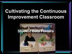 Cultivating the Continuous Improvement Classroom