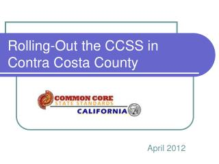 Rolling-Out the CCSS in Contra Costa County