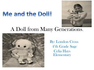 A Doll from Many Generations .