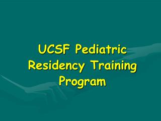 UCSF Pediatric Residency Training Program