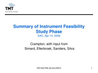 Summary of Instrument Feasibility Study Phase SAC, Apr 14, 2006