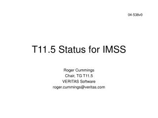 T11.5 Status for IMSS