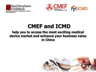CMEF and ICMD