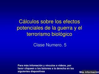 Cálculos sobre los efectos potenciales de la guerra y el terrorismo biológico