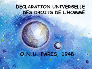 D ECLARATION UNIVERSELLE DES DROITS DE L'HOMME