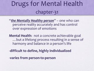 Drugs for Mental Health chapter-31