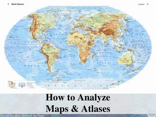 How to Analyze Maps & Atlases