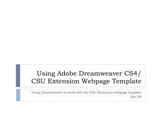 Using Adobe Dreamweaver CS4/ CSU Extension Webpage Template