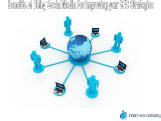 Benefits of Using Social Media for Improving your SEO Strate