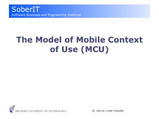 The Model of Mobile Context of Use (MCU)