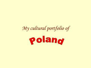 My cultural portfolio of