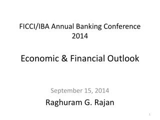 FICCI/IBA Annual Banking Conference 2014 Economic & Financial Outlook