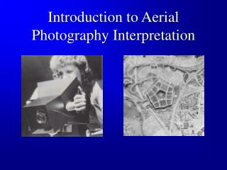 Introduction to Aerial Photography Interpretation