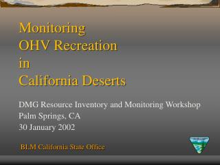 Monitoring OHV Recreation  in  California Deserts