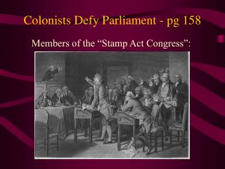 Colonists Defy Parliament - pg 158