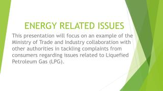 ENERGY RELATED ISSUES