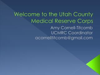 Welcome to the Utah County Medical Reserve Corps