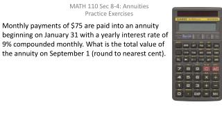 MATH 110 Sec 8-4: Annuities Practice Exercises