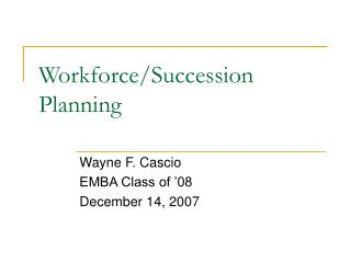 Workforce/Succession Planning