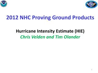 Hurricane Intensity Estimates (HIE) {Basically, the ADT}
