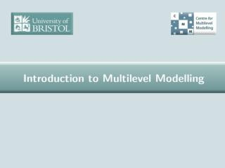 What is  multilevel modelling? Realistically complex modelling Structures that generate dependent data  Dataframes for m