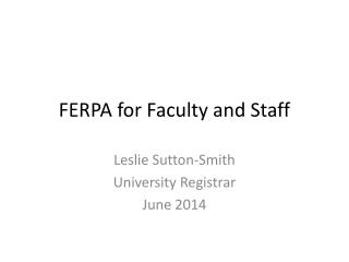 FERPA for Faculty and Staff